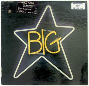 "My advance promotional copy of Big Star's bracing debut, ""#1 Record"""
