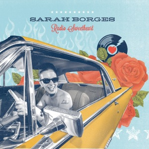 "Sarah sports shades on the album cover art for ""Radio Sweetheart"""