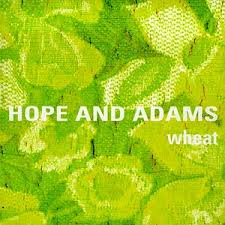 "INDIE-ROCK TAPESTRY: The cover of  '99's ""Hope and Adams,"" perhaps Wheat's fine-fabric masterstroke."