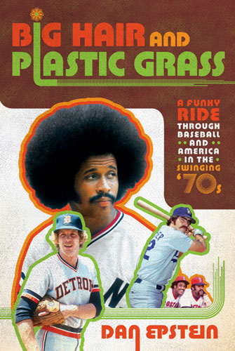 Dan's first Afro-sized opus that blew up, among baseball nuts like me, as big as Oscar Gamble's vaunted hairstyle.