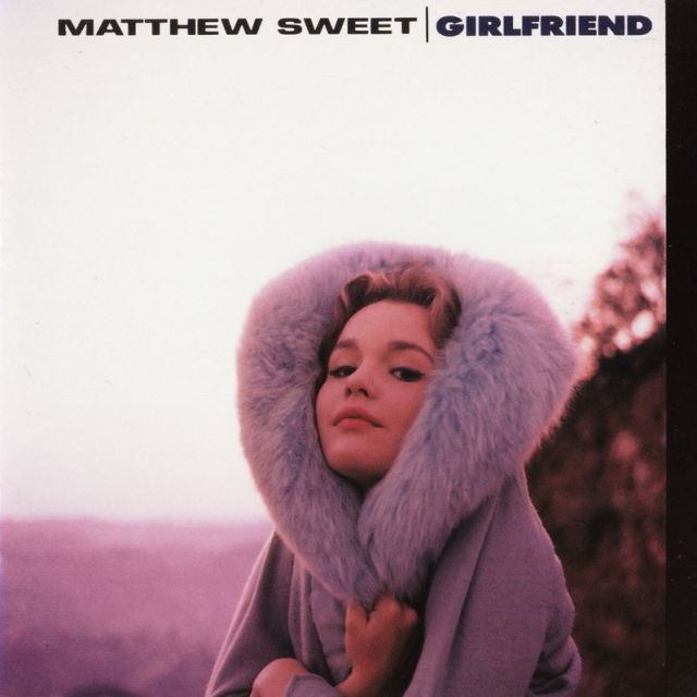 NOTHING LASTS, BUT THIS DOES: Iconic 14-year-old actress Tuesday Weld graces the cover of Matthew Sweet's equally iconic breakthrough album, 'Girlfriend.'