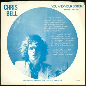 The backside of Chris Bell's solo single, with liner notes. Released in 1978.