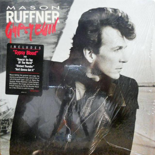 "Ruffner 'n' Ready: Mason's '87 LP, ""Gypsy Blood"""