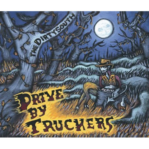 Drive-By_Truckers_-_The_Dirty_South