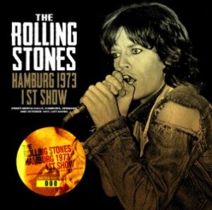 "The CD cover of the new Stones release, ""Hamburg 1973 1st Show"". (Reviewed below)"
